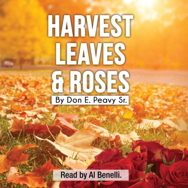 Harvest Leaves and Roses